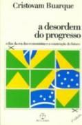 A Desordem do Progresso